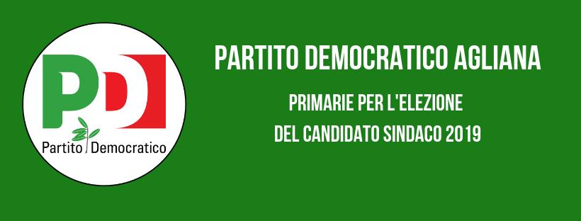 REGOLAMENTO PER LE PRIMARIE DEL PARTITO DEMOCRATICO DEL COMUNE DI AGLIANA PER LE ELEZIONI AMMINISTRATIVE 2019
